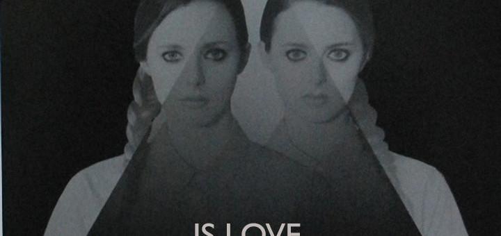 Is Love (White Lies) | Significato canzone e traduzione testo